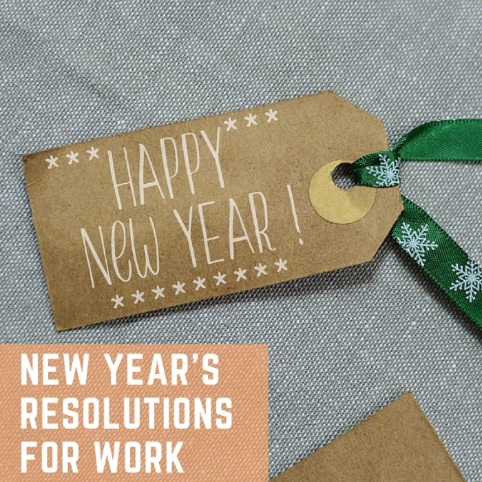 New Year's Resolutions for Work